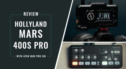 Hollyland Mars 400S Pro Review